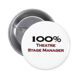 100 Percent Theater Stage Manager 6 Cm Round Badge