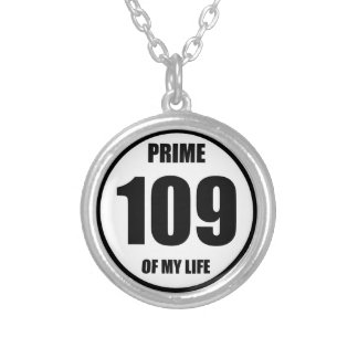 109 - prime of my life round pendant necklace