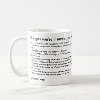 10 signs you're in nursing school basic white mug
