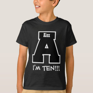 10th Birthday Big Letter A I'm Ten V02 Tshirt