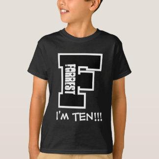 10th Birthday Big Letter F I'm Ten V07 Shirt