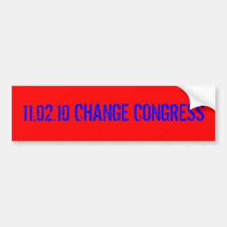 11.02.10 CHANGE CONGRESS BUMPER STICKER