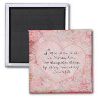 1 Cor 13 - Love is Patient Love is Kind Square Magnet
