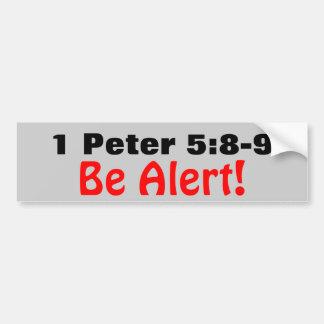 1 Peter 5:8-9 Be Alert of the Roaring Lion Bumper Sticker