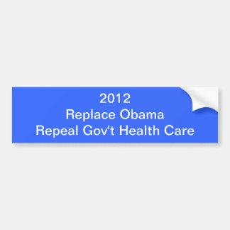 2012 Election: Replace and Repeal Bumper Sticker