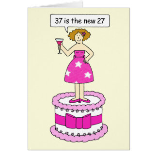 37th birthday celebration , lady on a giant cake. greeting card