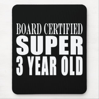 3rd Birthdays Board Certified Super Three Year Old Mouse Pad