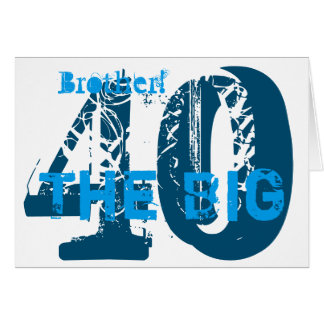 40th Birthday, brother, blue, white. Greeting Card