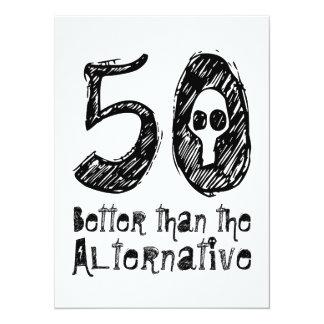 50 Better Than Alternative 50th Funny Birthday vZ4 14 Cm X 19 Cm Invitation Card