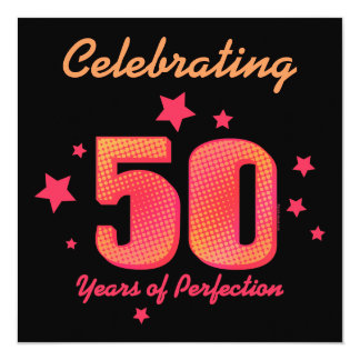 50 Years of Perfection Custom Birthday Invitation