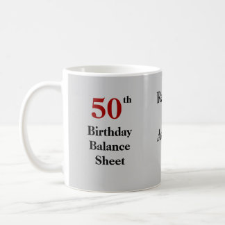 50th Birthday Balance Sheet - triple-sided Basic White Mug