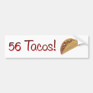 56 Tacos Bumper Sticker