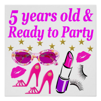 5 YEARS OLD AND READY TO PARTY PRINCESS DESIGN POSTER