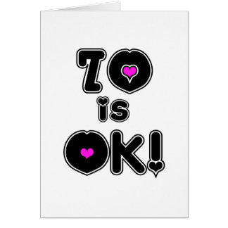 70 is OK Birthday Note Card