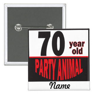 70 Year Old Party Animal | 70th Birthday 15 Cm Square Badge