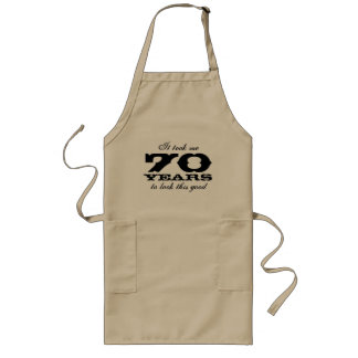 70th Birthday apron for men with funny quote