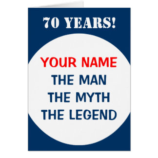 70th Birthday card for men | The man myth legend