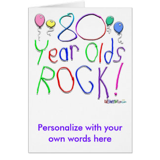80 Year Olds Rock ! Greeting Card
