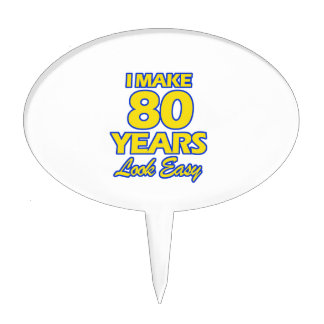 80 YEARS OLD BIRTHDAY DESIGNS CAKE TOPPER