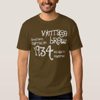 80th Birthday 1934 or Any Year Vintage Brown White T Shirts
