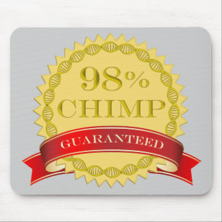 98% Chimp - Guaranteed Mouse Pad