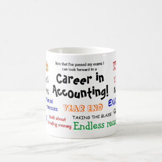 A Career in Accounting! Exam Success Basic White Mug
