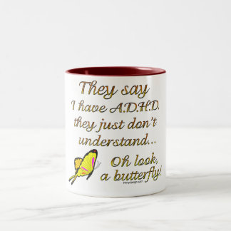 A.D.H.D. Butterfly Humor Two-Tone Mug