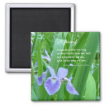 A friend respects what we say...Friendship quote Square Magnet