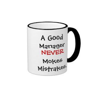 A Good Manager Never Mokes Mistrakes! Ringer Mug