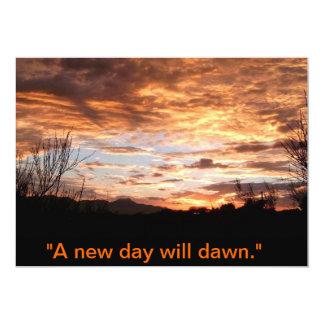 """""""A new dawn will come..."""" 13 Cm X 18 Cm Invitation Card"""
