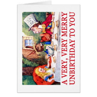 A VERY, VERY MERRY UNBIRTHDAY TO YOU! GREETING CARD