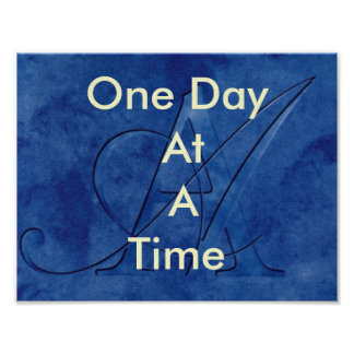 AA One day at a time (slogan) Poster