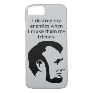 """Abraham """"Abe"""" Lincoln Quote iPhone 7 Case"""