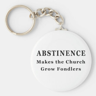 Abstinence Makes Fondlers Basic Round Button Key Ring