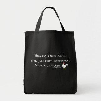 ADD Chicken Humor Slogan Grocery Tote Bag