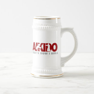 Aikido Thats How I Roll Beer Steins