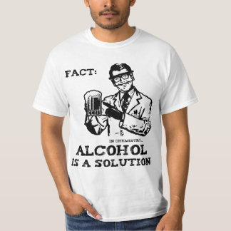 Alcohol is a Solution in Chemistry Retro Tshirt