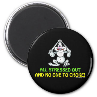 All Stressed Out 6 Cm Round Magnet