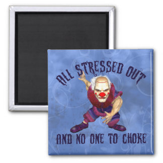 All Stressed Out Square Magnet