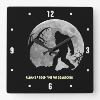 Always a good time for Squatchin! Clock