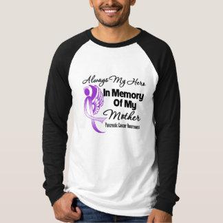 Always My Hero In Memory Mother - Pancreatic Cance Tshirt