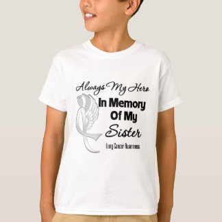 Always My Hero In Memory Sister - Lung Cancer Shirt