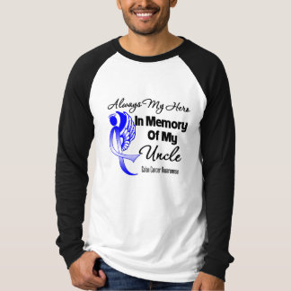 Always My Hero In Memory Uncle - Colon Cancer Shirts