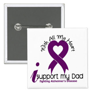 Alzheimers Disease I Support My Dad 15 Cm Square Badge