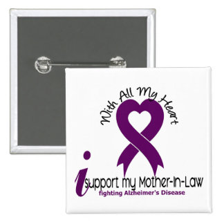 Alzheimers Disease I Support My Mother-In-Law 15 Cm Square Badge