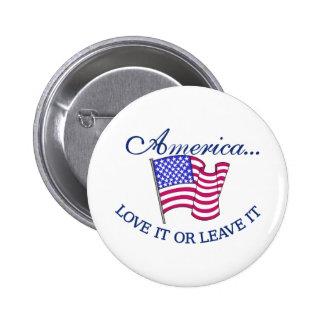 America... Love It or Leave It 6 Cm Round Badge