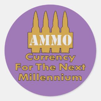 Ammo Currency For The Next Millennium Round Sticker