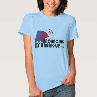 Announcing My Break-Up Women's Blue T-Shirt