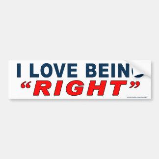 """Anti Obama """"I Love Being Right"""" bumper sticker"""