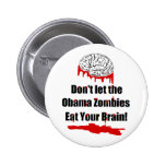 Anti Obama zombie political buttons